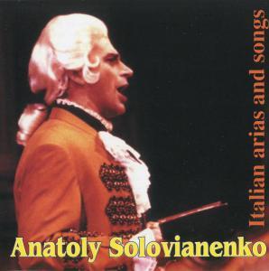 Анатолій Солов'яненко - Італійські арії та пісні